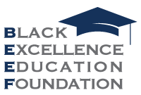 Black Excellence Education Foundation Logo
